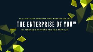 The-Enterprise-of-You™