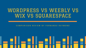 WordPress-Vs-Weebly-Vs-Wix-Vs-Squarespace