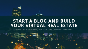 start-a-blog-build-virtual-real-estate