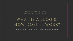 what-is-a-blog-and-how-does-it-works