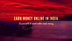 Tips-to-earn-online-in-India
