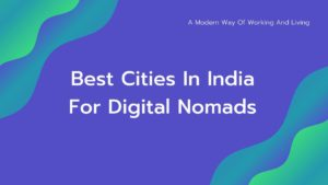 Best-Cities-In-India-for-Nomads
