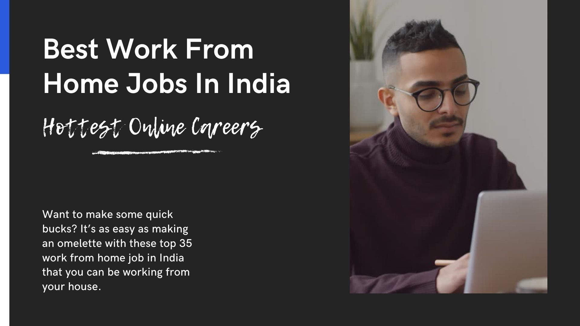 Top 12 Work From Home Jobs In India Hottest Online Working ...