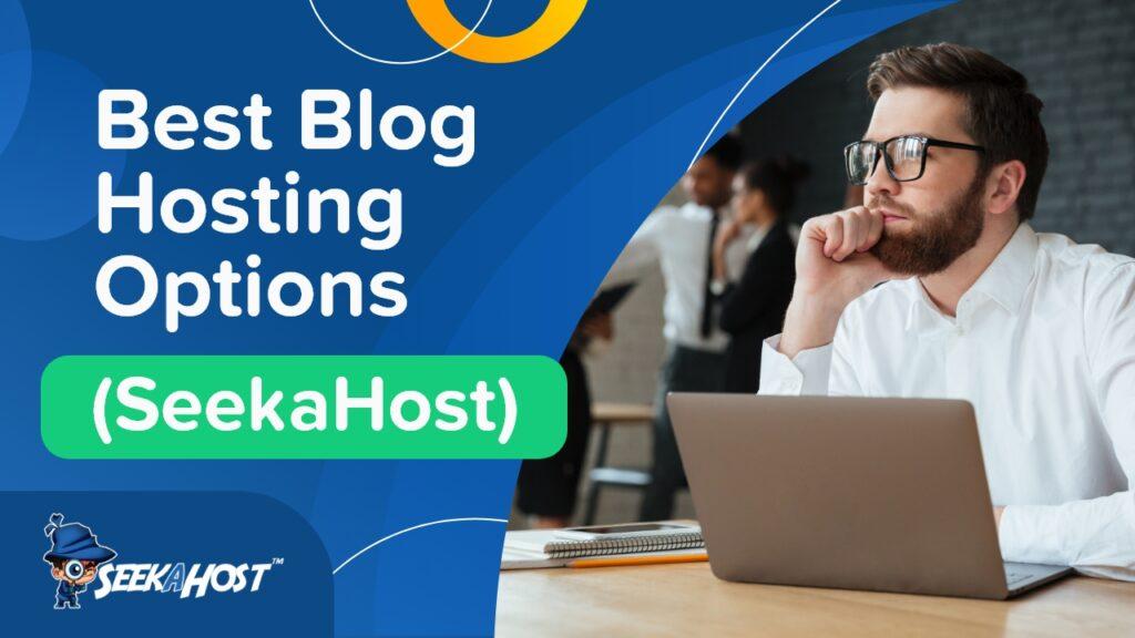 Best-Blog-Hosting-Options
