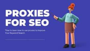 proxies-for-seo