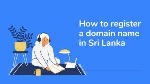 register-a-domain-name-in-Sri-Lanka
